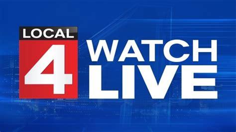 Watch Local 4 News Today Livestream