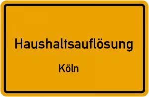 haushaltsauflösung tipps haushaltsaufl 246 sung k 246 ln bergisch gladbach leverkusen empfehlung f 252 r k 246 ln