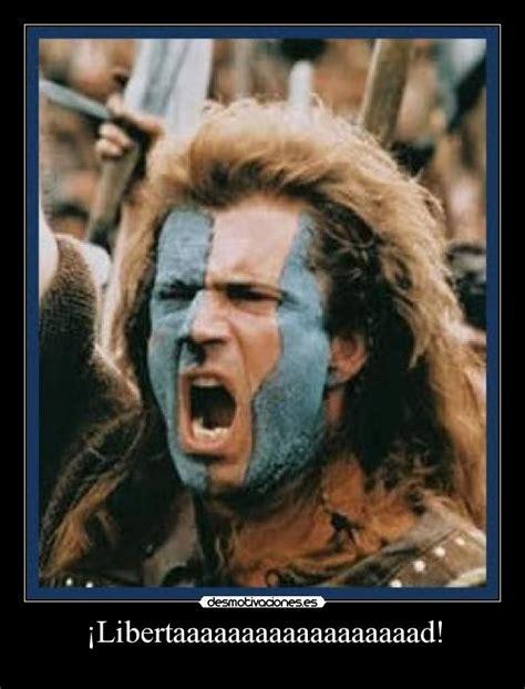 William Wallace Meme - im 225 genes y carteles de braveheart pag 9 desmotivaciones