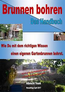 Brunnen Selber Bohren : brunnencoverneuc brunnen selber bohren ~ A.2002-acura-tl-radio.info Haus und Dekorationen