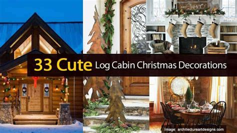 charming ideas  log cabin style christmas decorations