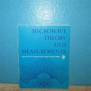 Hp Hewlett Packard Microwave Theory And Measurements 1962