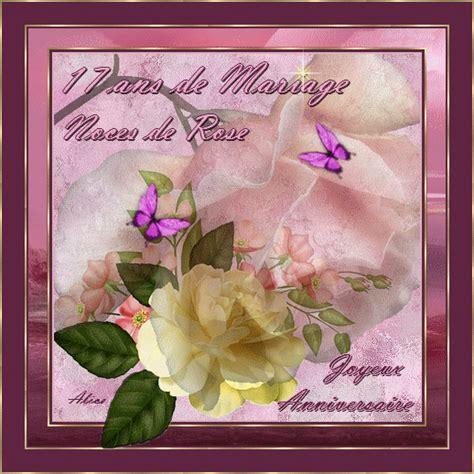 image anniversaire de mariage 17 ans quot 17 ans de mariage noces de roses joyeux anniversaire quot