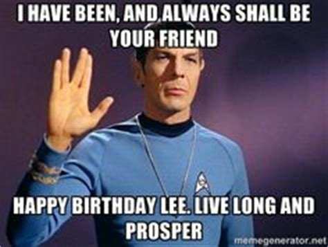 Happy Birthday Star Trek Meme - happy birthday star trek style pictures to pin on pinterest pinsdaddy