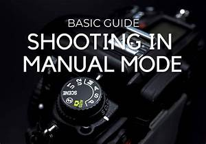 Shooting In Manual Mode