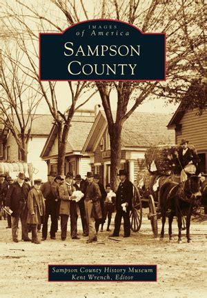 sampson county  sampson county history museum kent