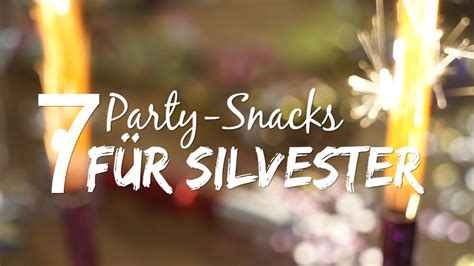 party snacks fuer silvester youtube