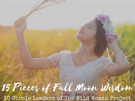 15 Pieces Of Full Moon Wisdom