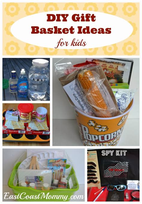 diy gift east coast mommy 5 diy gift basket ideas for kids