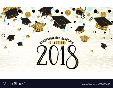 Graduate Background Graduation Background Class Of 2018 With Graduate Vector Image