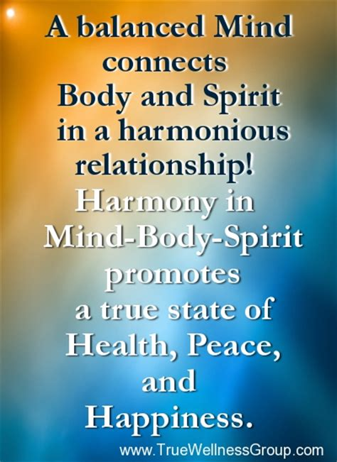 Body Mind And Spirit Quotes