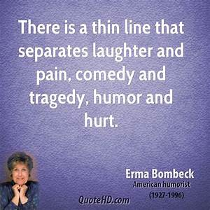 Erma Bombeck Hu... Pain And Laughter Quotes