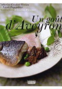 cuisine aveyronnaise le top 10 des livres de cuisine aveyronnaise déguster l