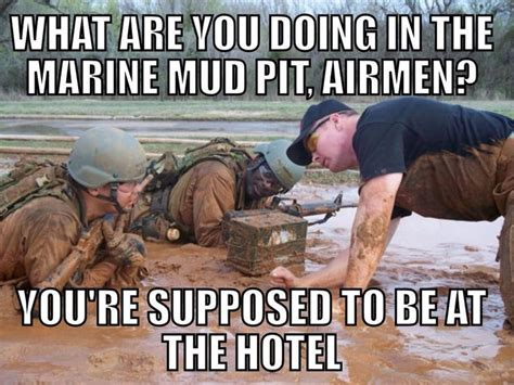 Mud Run Meme - 17 best images about air force military on pinterest liquid breathing military humor and air