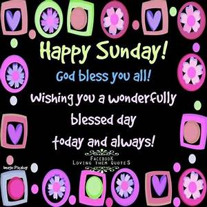 Happy Sunday God Bless You All Pictures, Photos, and ...