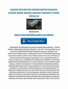 Nissan Skyline R33 Engine Repair Manual Covers Rb20e