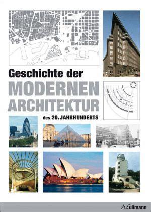 geschichte der modernen architektur des 20 jahrhunderts j 252 rgen tietz buch buecher de