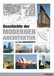 Architektur 20 Jahrhundert : geschichte der modernen architektur des 20 jahrhunderts von j rgen tietz buch ~ Frokenaadalensverden.com Haus und Dekorationen
