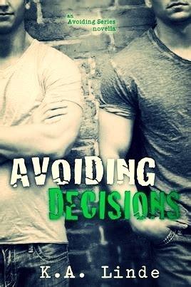 avoiding decisions avoiding   ka linde