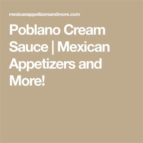 Poblano Cream Sauce | Recipe | Sauce, Poblano cream sauce ...