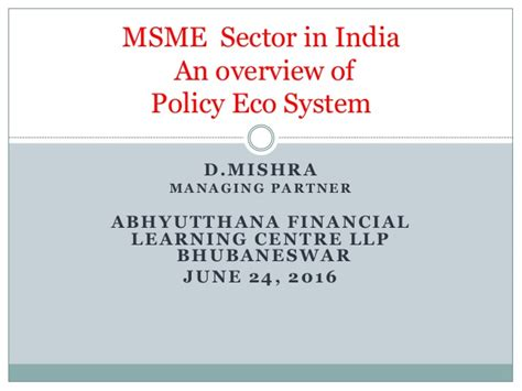 Msme Sector In India- An Overview Of The Policy Ecosystem