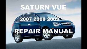 Saturn Vue 2007 2008 2009 Repair Manual