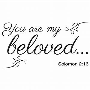 You are my Beloved Solomon 2:16 scripture wall decal ...