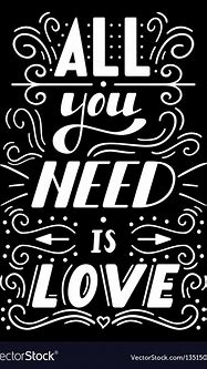 All you need is love Royalty Free Vector Image