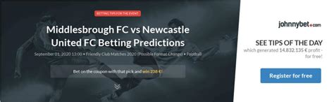 Middlesbrough FC vs Newcastle United FC Betting ...