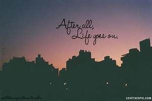 After All Life Goes On Pictures, Photos, and Images for