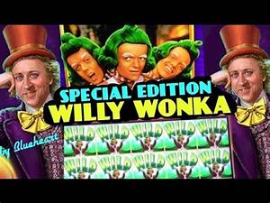SPECIAL WINS★★ WILLY WONKA slot machine BONUS/BIG WINS ...