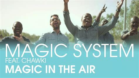 Magic In The Air Feat. Chawki [clip