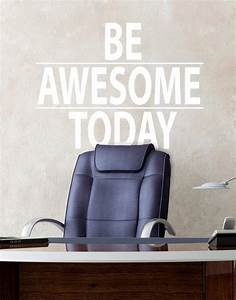 be awesome today motivational quote wall decal sticker 6013 With awesome kjv wall decals