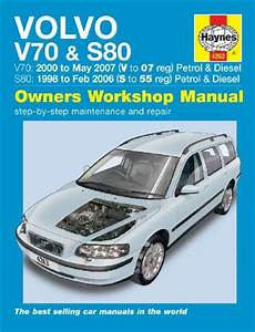 Volvo V70 S80 Petrol Diesel 1998 2007 Haynes Service Repair Manual Uk