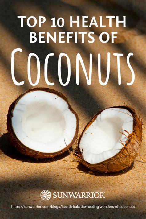 healing wonders  coconuts coconut health benefits