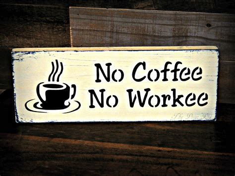 funny office sign  coffee  workee sign office decor etsy