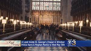 Royal Wedding: A Look Inside St. George's Chapel Where ...