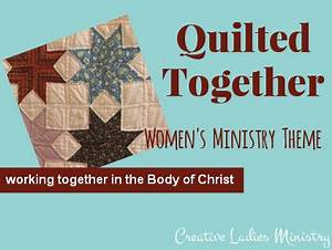 Quilted To her Theme for Womens Ministry Creative