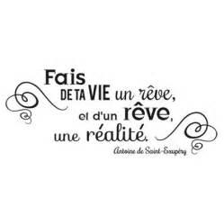 Vie De Reve by Fais De Ta Vie Un Reve Et De Ton Reve Une Realite