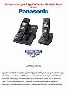 Panasonic Kx Tg6022 Tga600 Service Manual Rep By