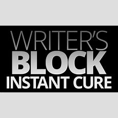Writer's Block Instant Cure Youtube