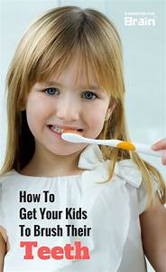 4 Tips On How To Get Your Kids To Brush Their Teeth ...