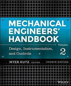 Download  Mechanical Engineers U0026 39  Handbook  Volume 2