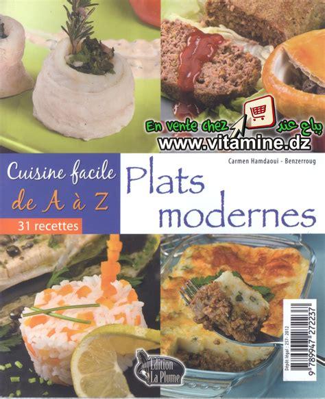 cuisine facile de a à z plats modernes livres cuisine
