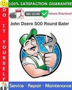 John Deere 500 Round Baler Service Repair Manual Pdf