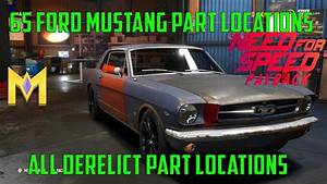 Need for Speed Payback - Derelict Car Part Locations - Ford Mustang 1965 - Derelict Mustang ...