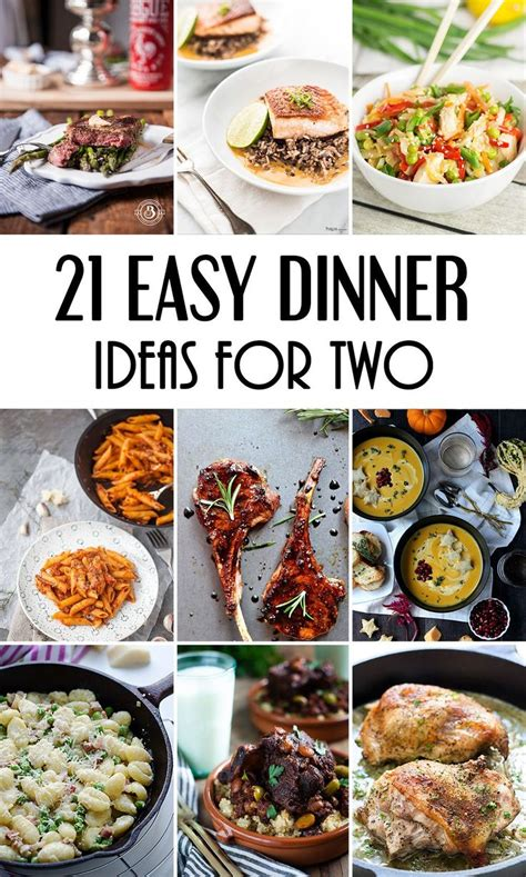 easy meal ideas best 25 meals for two ideas on pinterest recipes for