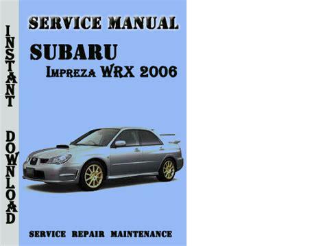 repair anti lock braking 2006 subaru baja security system subaru impreza wrx 2006 service repair manual pdf download pligg