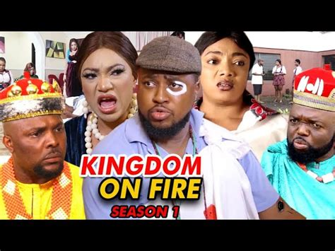 Listen to your favorite music in high quality; KINGDOM ON FIRE SEASON 1 - (New Movie) 2021 Latest Nigerian Nollywood Movie Full HD - Download ...