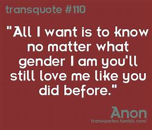 60 best Trans Quotes images on Pinterest | Equality ...